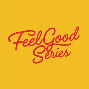 Feel Good Series